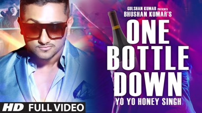 Yo Yo Honey Singh One Bottle Down