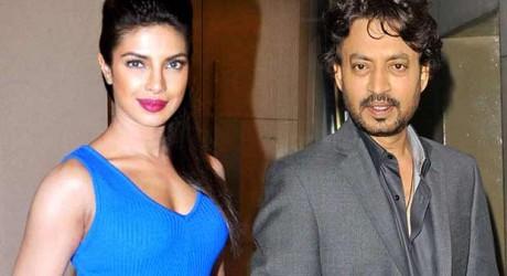 Irrfan Khan Praises Priyanka Chopra